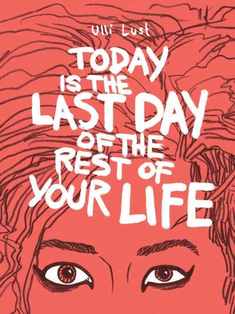 Today is the Last Day by Ulli Lust